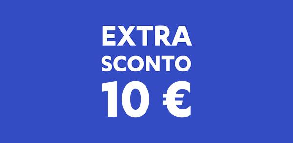 Extra Sconto 10 €